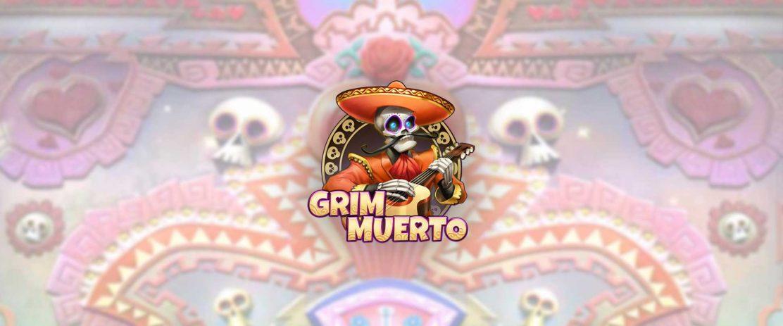 Grim Muerto Header